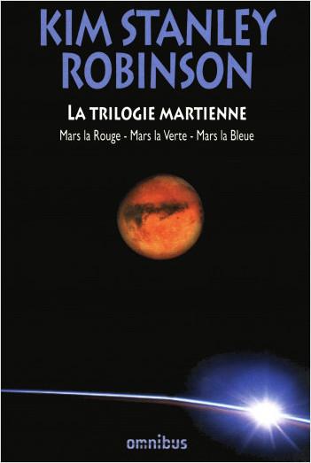 La Trilogie martienne - Nouv. ed.