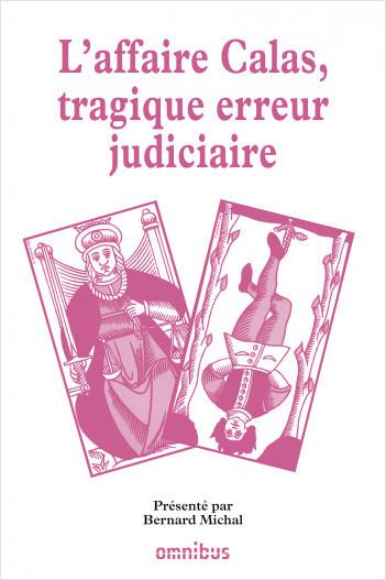 L'affaire Calas, tragique erreur judiciaire