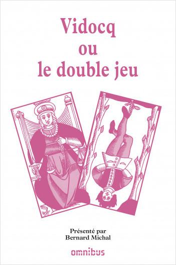 Vidocq ou le double jeu