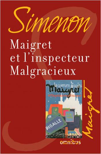 Maigret et l'inspecteur Malgracieux
