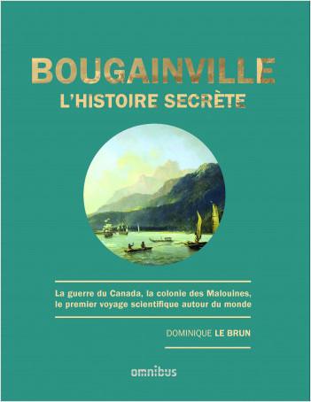 Bougainville, l'histoire secrète