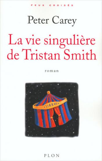 La vie singulière de Tristan Smith