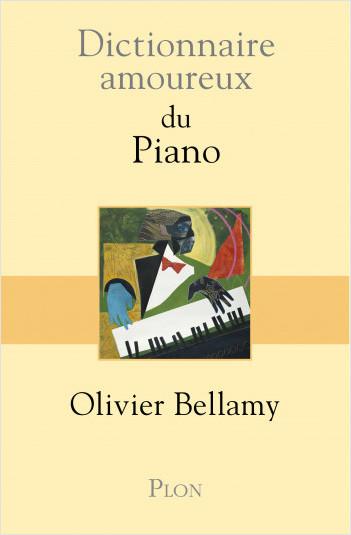 Dictionnaire amoureux du piano
