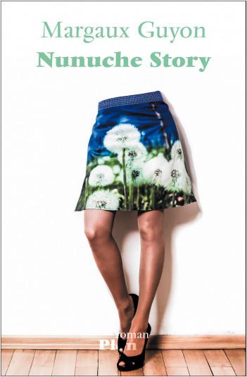 Nunuche story