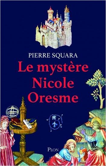 Le mystère de Nicole Oresme