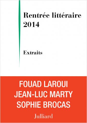 Extraits Rentrée littéraire Julliard 2014