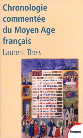 Chronologie commentée du Moyen Age français