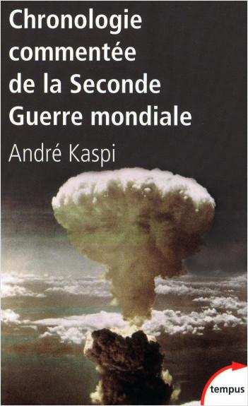 Chronologie commentée de laDeuxième Guerre mondiale
