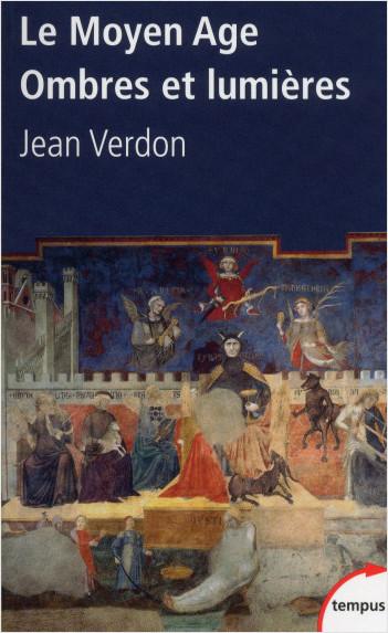Le Moyen Age, ombres et lumières