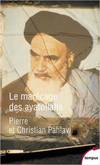 Le marécage des ayatollahs