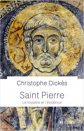 Saint Pierre. Le mystère et l'évidence