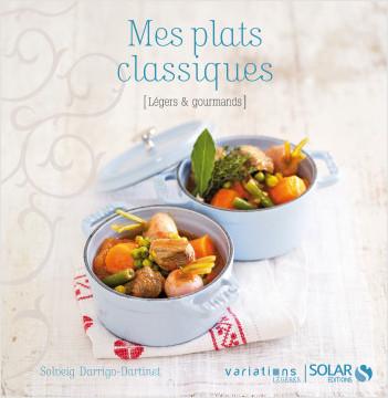 Mes plats classiques - Variations légères