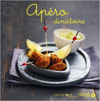 Apéro dînatoire - Variations gourmandes