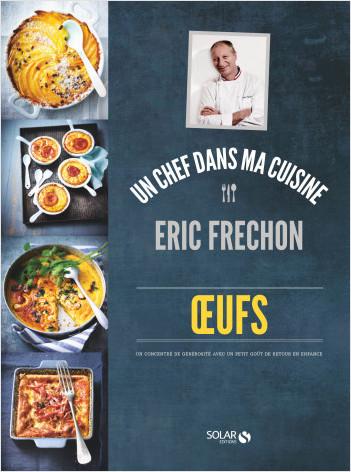 Oeufs - Eric Fréchon