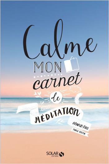 Calme - Mon carnet Méditation