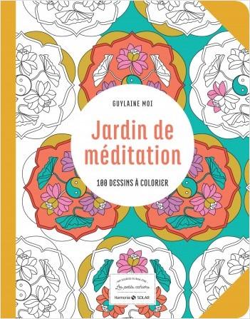 Jardin de méditation - Les petits cahiers aux sources du bien-être