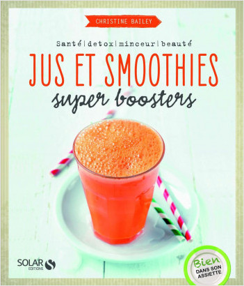 Jus et smoothies super-boosters