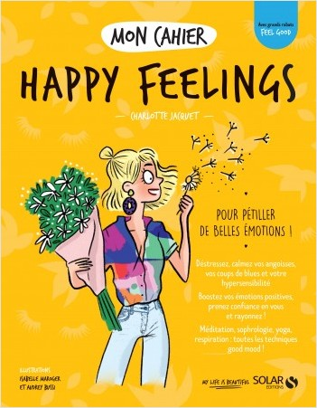 Mon cahier Happy feelings