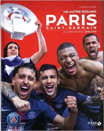 Paris, le livre officiel de la saison 2018-2019