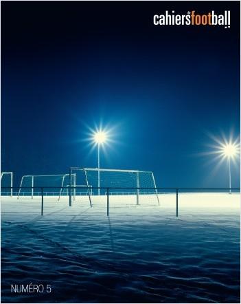 Les cahiers du football - La Revue Tome 5
