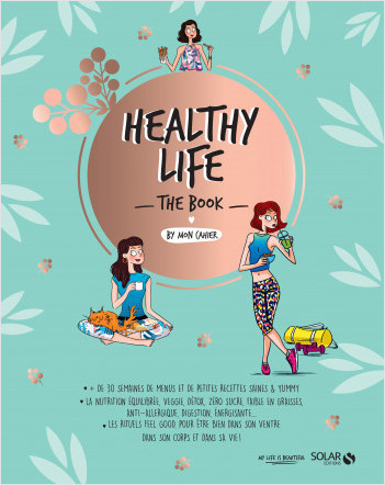 Healthy life - The book by Mon cahier