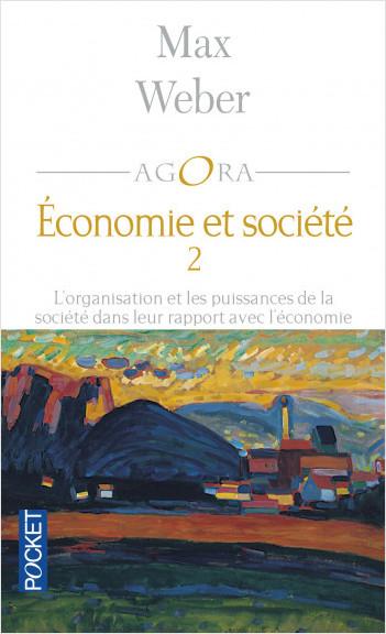 Organisation et puissances de la société dans leur rapport avec l'économie T2