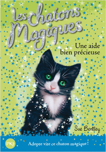 Les chatons magiques - tome 02 : Une aide bien précieuse
