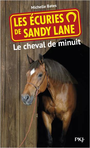 Les écuries de Sandy Lane T.4 : Le cheval de minuit