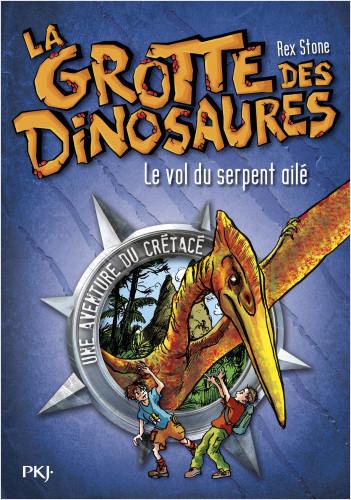 4. La grotte des dinosaures : Le vol du serpent ailé