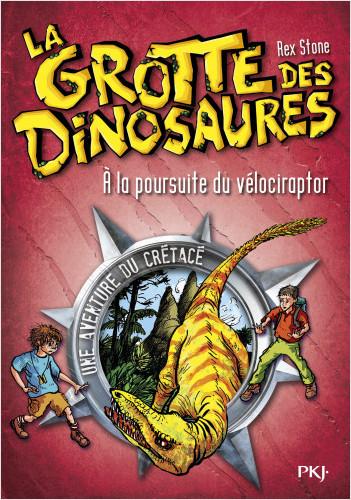 5. La grotte des dinosaures : À la poursuite du vélociraptor