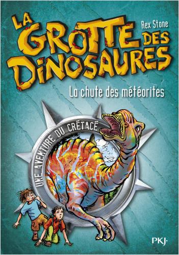 6. La grotte des dinosaures : La chute des météorites