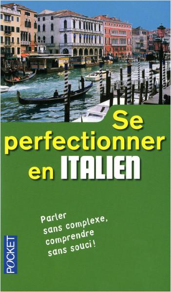 Se perfectionner en italien (livre seul)