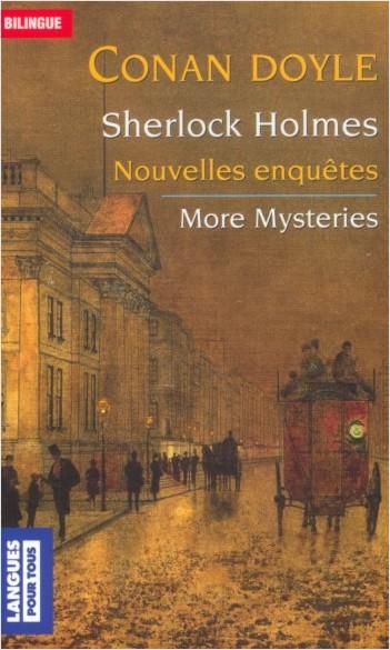 Sherlock Holmes - Nouvelles enquêtes