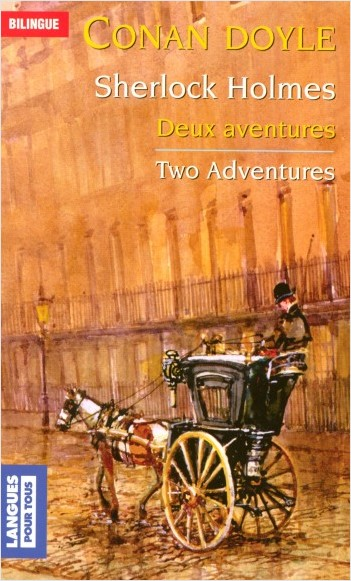 Sherlock Holmes - Deux aventures / Two Adventures