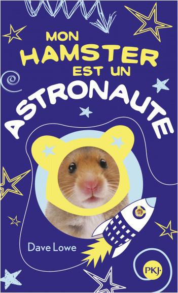 2. Mon hamster est un astronaute