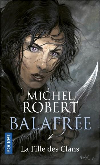 La Fille des Clans - tome 1 : Balafrée