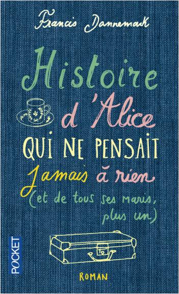 Histoire d'Alice qui ne pensait jamais à rien