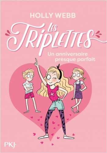 Les triplettes - tome 02 : Un anniversaire presque parfait