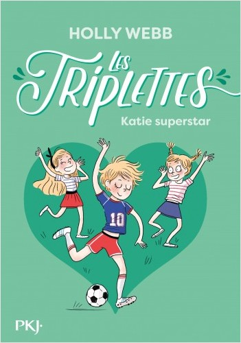 Les triplettes - tome 03 : Katie superstar