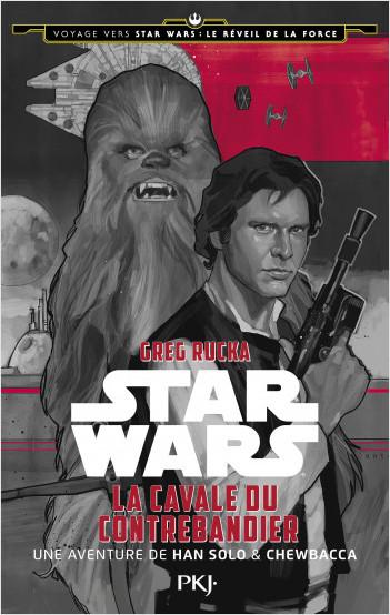 1. Voyage vers Star Wars, épisode VII : La cavale du contrebandier