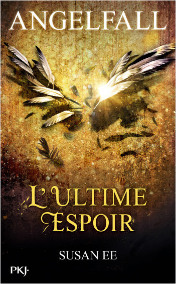 Angelfall - tome 03 : L'Ultime espoir