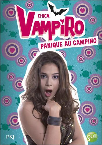 13. Chica Vampiro : Panique au camping