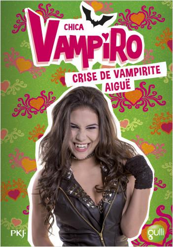 14. Chica Vampiro : Crise de vampirite aigüe