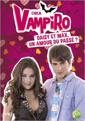 15. Chica Vampiro : Daisy et Max, un amour du passé ?