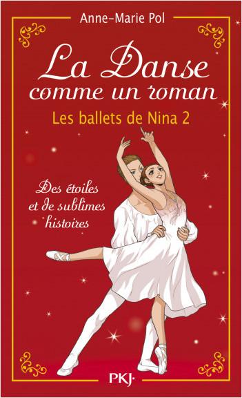 La danse comme un roman : Les ballets de Nina 2 (hors-série)