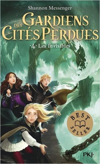 Gardiens des cités perdues - tome 04 : Les invisibles