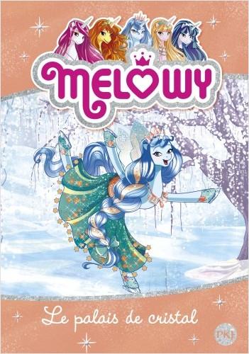 Mélowy - tome 09 : Le palais de Cristal