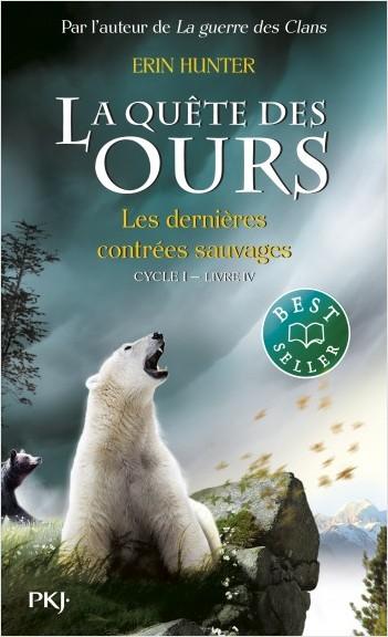 4. La quête des ours : Les dernières contrées sauvages