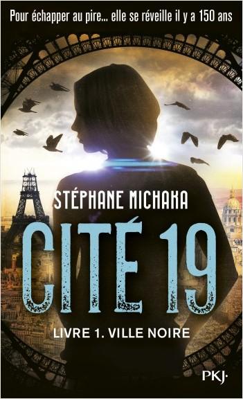 Cité 19 - tome 01 : Ville noire