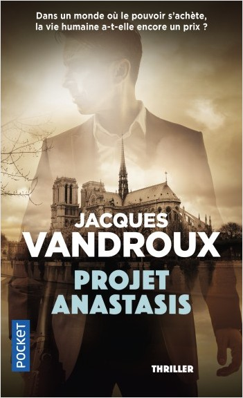 Projet Anastasis Jacques Vandroux